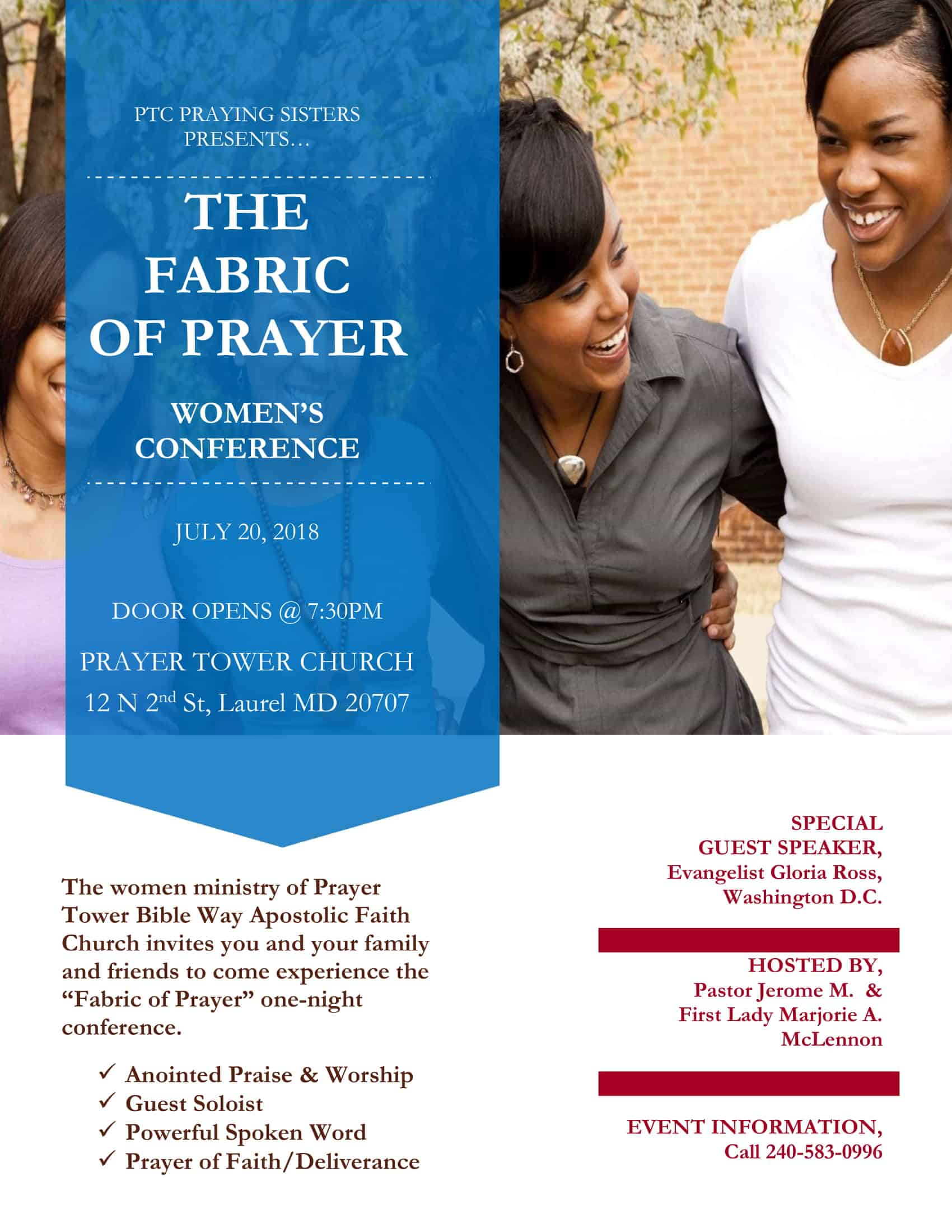 The women ministry of Prayer Tower Church invites you, your family & friends to come experience the Fabric of Prayer one night conference. Special Guest Speaker, Evangelist Gloria Ross.